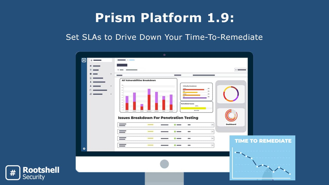 Vulnerability Management Platform - Remediation Management - Prism Platform - Rootshell Security